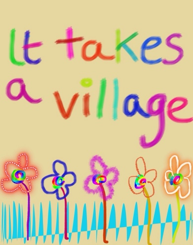 it-takes-a-village